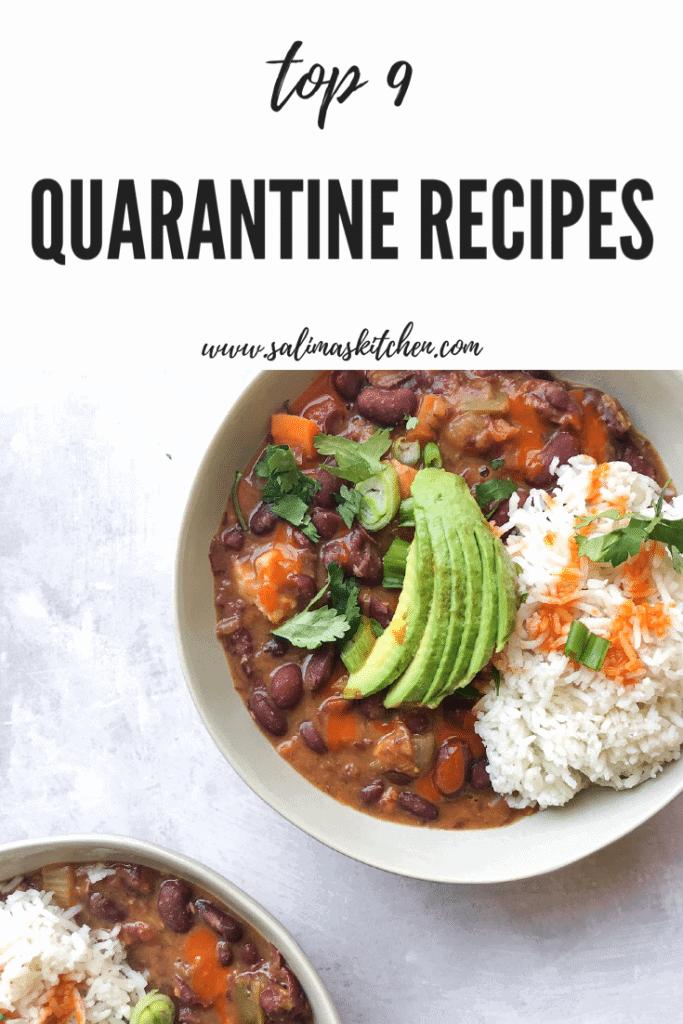A list of the Top 9 Quarantine Meals.