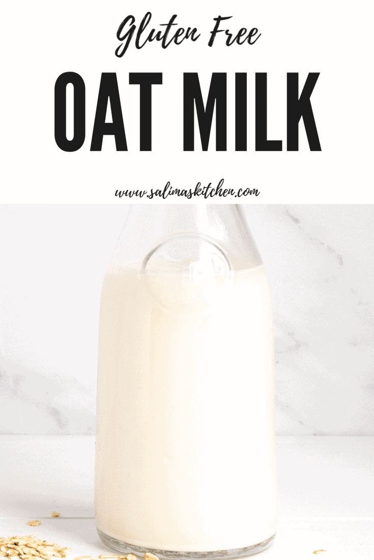 Gluten Free Oat Milk - Salima's Kitchen