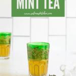 a glass of Moroccan mint tea